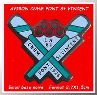 """SUPER PIN'S """"AVIRON"""" : OLYMPIQUE LA CNHM PONT St VINCENT 1826 En émail Base Noire, Format 2,3X1,5cm - Canottaggio"""