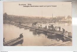 RT31.911   OISE.COMPIEGNE..GUERRE DE 1914. PONT DE BATEAUX INSTALLE PAR LE GENIE FRANCAIS.ATTELAGES. - Compiegne