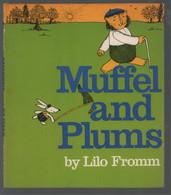 Muffel And Plums (Lilo Fromm) (Hamish Hamilto 1973) - Altri Editori