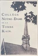 Tournai, Collège Notre-Dame De La Tombe Kain. - Historical Documents