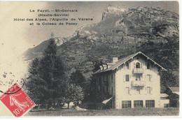 CPA   LE FAYET - SAINT - GERVAIS   Hôtel Des Alpes, L'Aiguille De Varens - Saint-Gervais-les-Bains