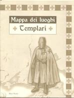 Grande Mappa Cm. 56 X 65 Dei Luoghi Templari D'Europa. - Carte Geographique