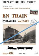 Fascicule N° 66 - En Train Pontarlier-Vallorbe - Reproduction De 70 Cartes Postales  Anciennes - Pontarlier