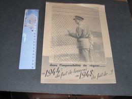 LEOPOLD 3 DANS L'IMPSSIBILITE DE REGNER EN 1944 DU FAIT DE L'ENNEMII EN 1948 DU FAIT DE...? - AFFICHE A POSER A FENETRE- - Historical Documents