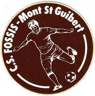 Sticker/Autocollant. Football. C.S. Fossis-Mont St. Guibert. - Autocollants
