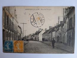CPA - Guignes (77) - Rue De Troyes, Animée, Voyagée En 1910 - Altri Comuni