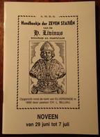 Handboekje Der Zeven Statiën Van De H. Livinus, Bisschop En Martelaar - Opgericht In Elverdinge In 1890 - Religion & Esotericism