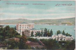 TURKEY - Constantinople - Palais De Dolma Baghtche - Turchia