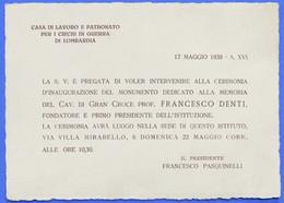 Milano Casa Lavoro Ciechi Guerra Invito Inaugurazione Monumento F. Denti 1938 - Non Classés