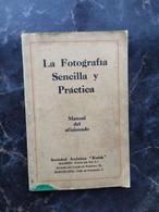 1900s Le Fotografia Seneilla Y Practica EASTMAN KODAK Photografia VELOX Antique Camera - Practical