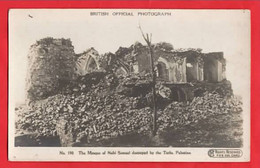 PALESTINE  MOSQUE OF NEBI SAMUEL DESTROYED BY THE TURKS RP   WORLD WAR 1  GUERRE 1914-18 - Palestina