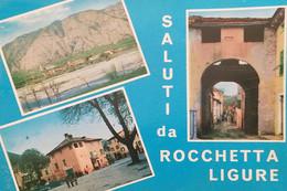 Cartolina - Saluti Da Rocchetta Ligure ( Alessandria ) - Vedute Diverse - 1970 - Alessandria