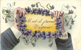 Carte Gaufrée Mains Violettes  Il Est Permis D'esperer RV - Other