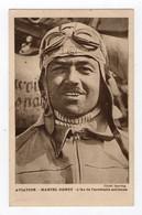 AVIATION - Marcel Doret, As De L'acrobatie Aérienne - Airmen, Fliers