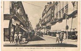 03..VICHY - LA  RUE  GEORGES  CLEMENCEAU- ANCIENNE RUE  DE NIMES    BE A38 - Vichy