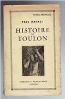 HISTOIRE DE TOULON PAR PAUL MAUREL 1943 VAR - Côte D'Azur