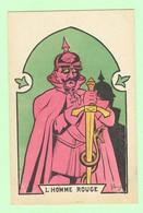 K1137 - MILITARIA -  Illustration Satirique De MORINET - L'Homme Rouge - Guillaume II - Humour