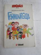 # GLENAT / HIT COMICS / FEMMINIGLIA / DI MOMMA CE N'E UNA SOLA - Prime Edizioni
