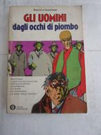 #  GLI UOMINI DAGLI OCCHI DI PIOMBO / OSCAR MONDADORI 521 - Prime Edizioni