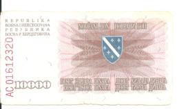 BOSNIE HERZEGOVINE 10000 DINARA 1993 VG+ P 17 - Bosnia And Herzegovina