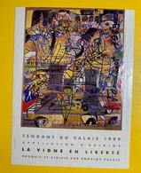 19532 -  La Vigne En Liberté Fendant Du Valais 1989 - Arte