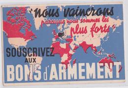 """Souscrivez Aux Bons D'Armement """"Nous Vaincrons Parce Que Nous Sommes Les Plus Forts"""" Illustration Carte Guerre 1940 - Guerre 1939-45"""