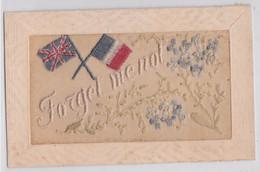 Carte Brodée Militaire Patriotique Grande Guerre Drapeau Forget Me Not - Bordados