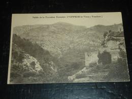 VALLEE DE LA FONTAINE ROMAINE D'OPPEDE LE VIEUX - 84 VAUCLUSE (C.T) - Oppede Le Vieux