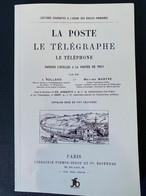 La Poste Et Le Télégraphe Téléphone Notions Usuelles Réédition D'un Livre De 1891 Nombreuses Illustrations - Philately And Postal History