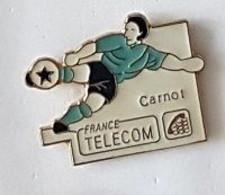 Pin' S  Sport  Foot - Ball, FRANCE  TELECOM  Carnot - Telecom Francesi