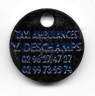 Jeton De Caddie Ville, Médical, TAXI  AMBULANCES  Y . DESCHAMPS  à  EVRAN  ( 22 )  Recto  Verso - Jetons De Caddies