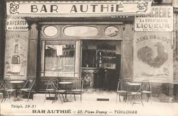TOULOUSE  Place Dupuy  BAR  AUTHIE - Zonder Classificatie