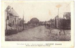 MILITARIA GUERRE 14/18 SOMME MAUCOURT : ROUTE ALLANT DE L'EGLISE A LA FORGE APRES LES BOMBARDEMENTS ALLEMANDS - Guerra 1914-18