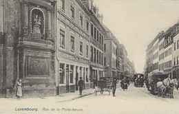 Luxembourg - Luxemburg -   Rue De La Porte-Neuve , Luxembourg - Ch.Bernhoeft , Luxembg  No.248 - Luxemburg - Stad