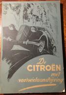 De Citroën Met Voorwielaandrijving - Door R. Guerber - 1952 - Auto Wagen - Praktisch