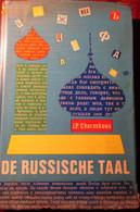 De Russische Taal - Door J. Cheraskowa - Russisch Leerboek Voor Nederlanders - Wörterbücher