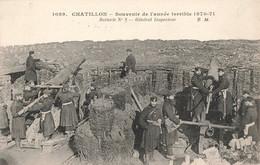 92 Chatillon Souvenir De L' Année Terrible Guerre 1870 1871 Batterie N°2 Général Inspecteur Canon Artillerie - Châtillon