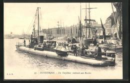 CPA Dunkerque, Un Torpilleur Rentrant Aux Bassins - Dunkerque