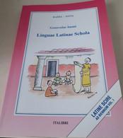 Linguae Latinae Schola Ad Biennium Vol. I Di G. Imme' - School