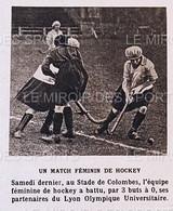 1921 HOCKEY SUR GAZON - MATCH FEMININ - STADE DE COLOMBES - LYON OLYMPIQUE UNIVERSITAIRE - 1900 - 1949
