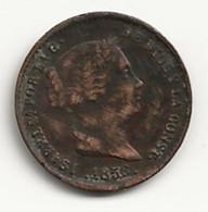 ESPAGNE - 5 Cent De Réal - 1856 - TB/TTB - Autres