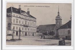 ARC-sur-CICON : La Mairie Et L'eglise - Tres Bon Etat - Sonstige Gemeinden