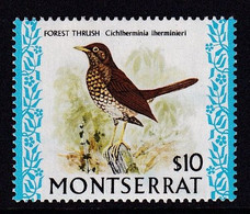 Montserrat 1974, $10 Forest Thrush [Cichlherminia Ihermieniri] Minr 316 MNH. Cv 30 Euro - Songbirds & Tree Dwellers
