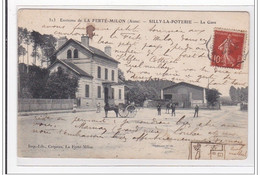 SILLY-la-POTERIE : La Gare - Etat - Autres Communes
