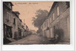 LA FOUILLADE - Rue Centrale - Très Bon état - Otros Municipios