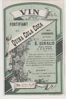 AUTRE COLLECTION 31 : Vin Fortifiant Au Quina Cola Coca ; étiquette Pharmaceutique E Giraud Pharmacie Chimiste A Lunel - Medizinische Und Zahnmedizinische Geräte
