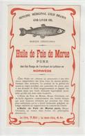 AUTRE COLLECTION 33 : Huile De Foie De Morue Pure Des Iles Vaago Norvège ;   étiquette Pharmaceutique Marque Chritiania - Medisch En Tandheelkundig Materiaal