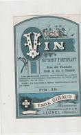 AUTRE COLLECTION 36 ; Vin Au Suc De Viandeétiquette Pharmaceutique E Giraud Pharmacie Du Chemin De Fer A Lunel - Medizinische Und Zahnmedizinische Geräte