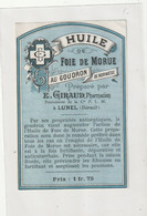 AUTRE COLLECTION 38 Huile De Foie De Morue étiquette Pharmaceutique E Giraud Pharmacie Du Chemin De Fer A Lunel - Medisch En Tandheelkundig Materiaal