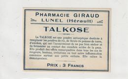 AUTRE COLLECTION 39 : Talkose Poudre Antiseptique étiquette Pharmaceutique E Giraud Pharmacie Du Chemin De Fer A Lunel - Medizinische Und Zahnmedizinische Geräte